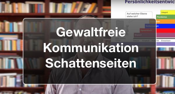 Gratis-Webinar Gewaltfreie Kommunikation Schattenseiten