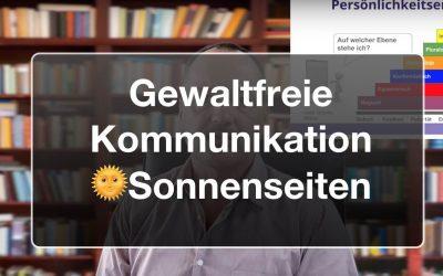 Sonnenseiten des Rosenberg Modells / Gewaltfreie Kommunikation